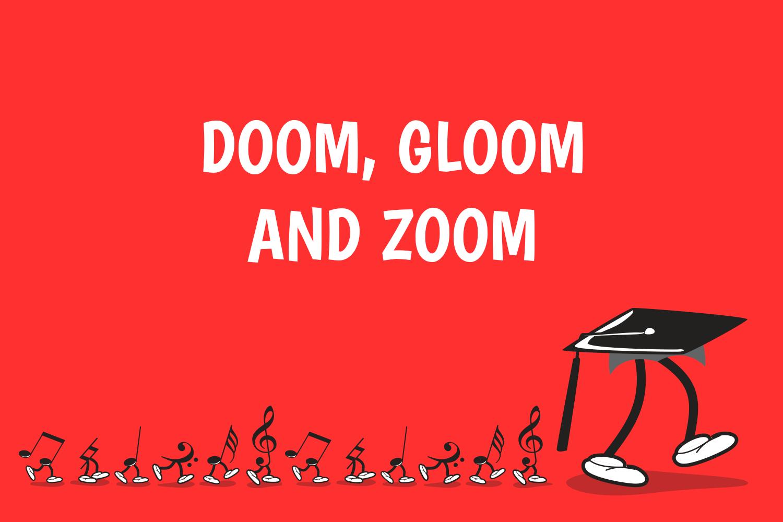 doom gloom and zoom
